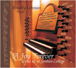 Organ Recital: Bradley Lehman - October 30, 2005